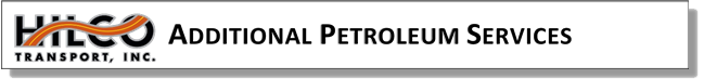 PETRO - ADDITIONAL PETROLEUM SERVICES